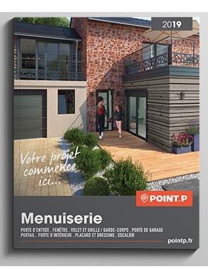 Catalogue Menuiserie 2019 - Portes, fenêtres, escaliers & rangements